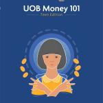 UOB Money 101 Teen Edition วัยรุ่นเก่งการเงิน หลักสูตรการเงินออนไลน์